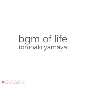 bgm of life