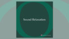 アルバム「Sound Relaxation」がリリースされました
